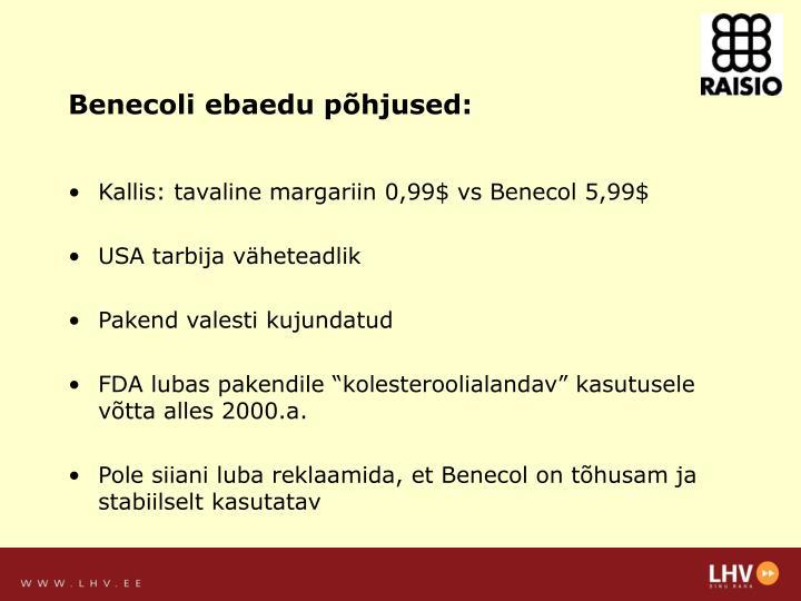 Benecoli ebaedu põhjused: