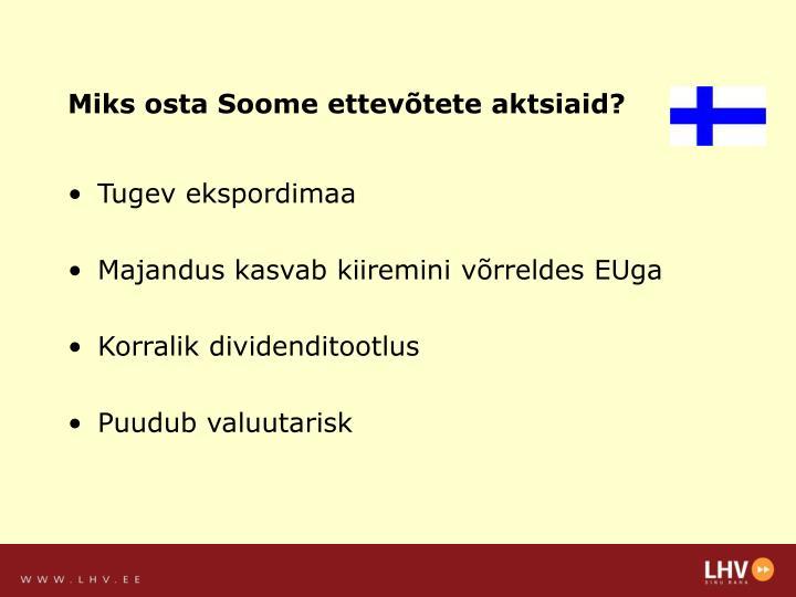 Miks osta Soome ettevõtete aktsiaid?