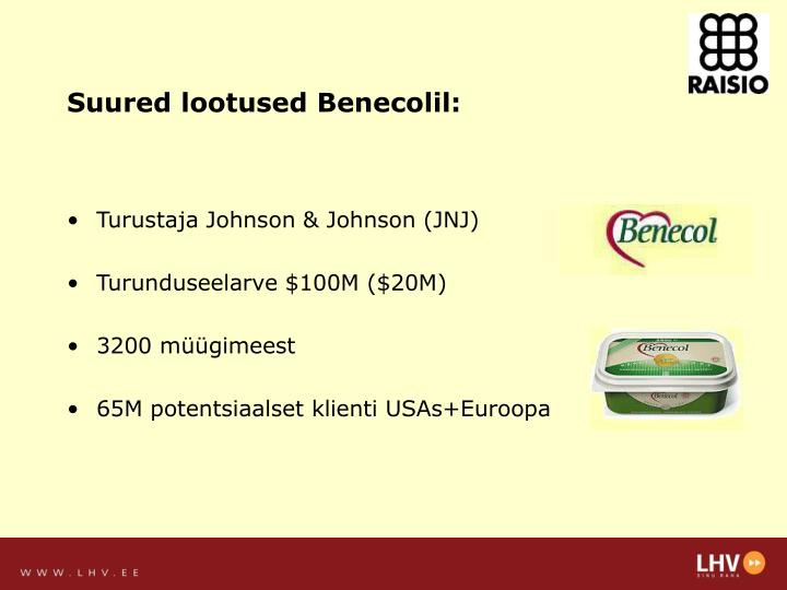 Suured lootused Benecolil: