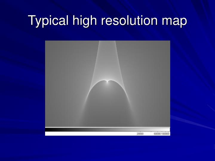 Typical high resolution map