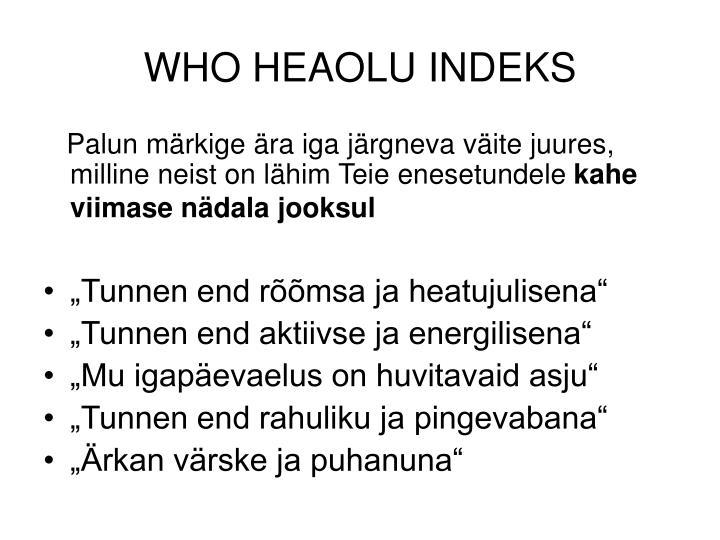 WHO HEAOLU INDEKS