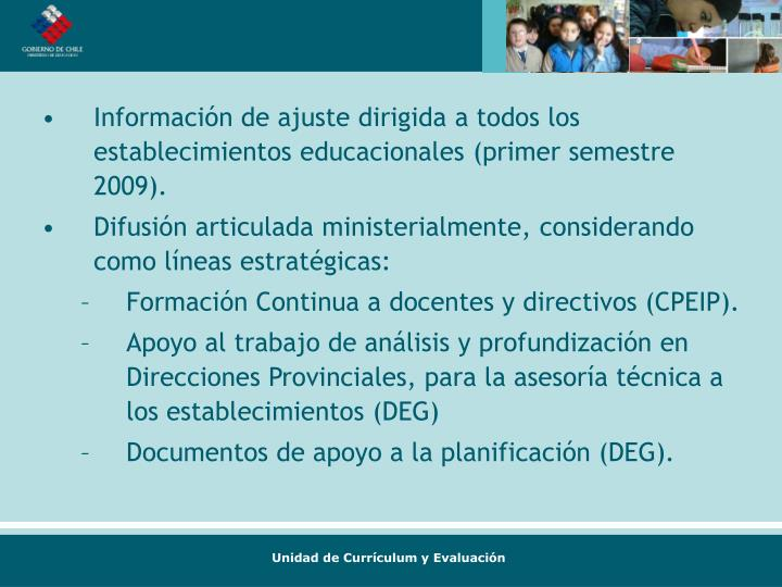 Información de ajuste dirigida a todos los establecimientos educacionales (primer semestre 2009).