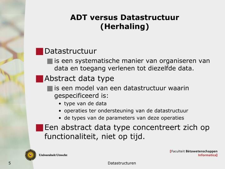 ADT versus Datastructuur