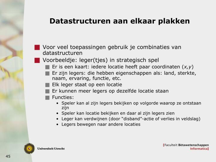 Datastructuren aan elkaar plakken