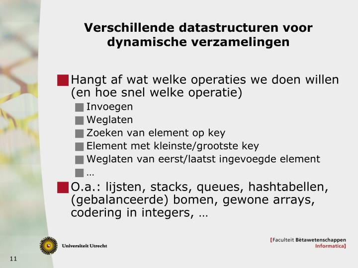 Verschillende datastructuren voor dynamische verzamelingen