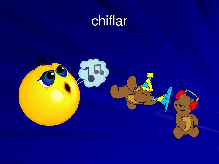 chiflar