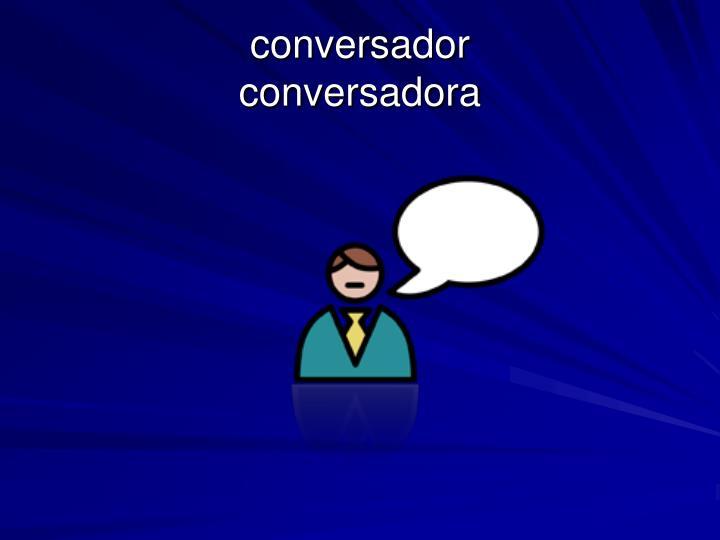 conversador