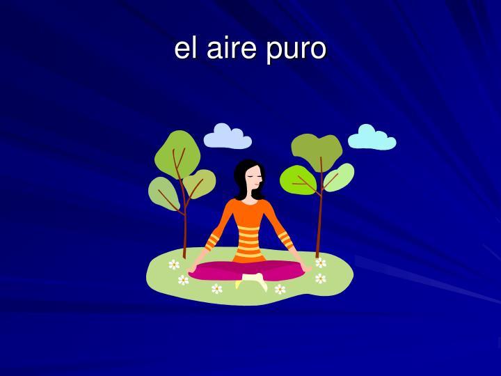 el aire puro