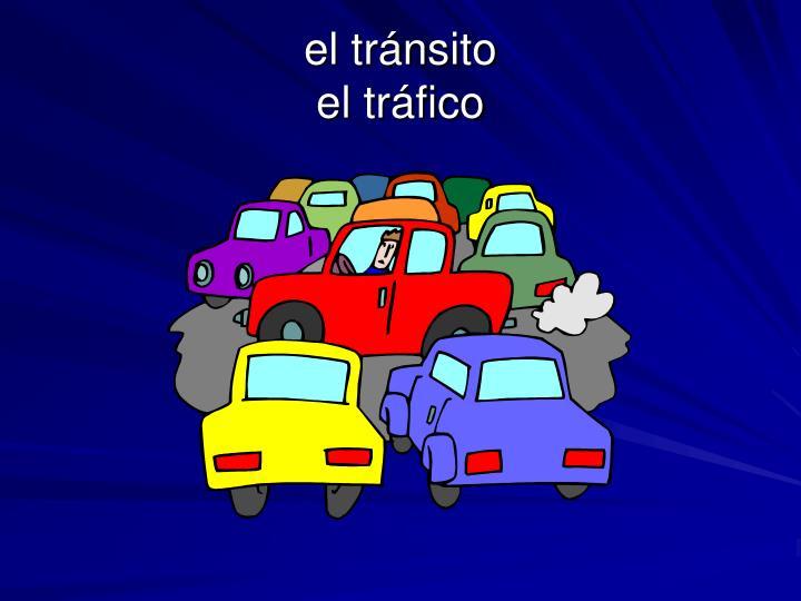 el tránsito