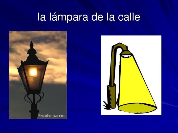 la lámpara de la calle