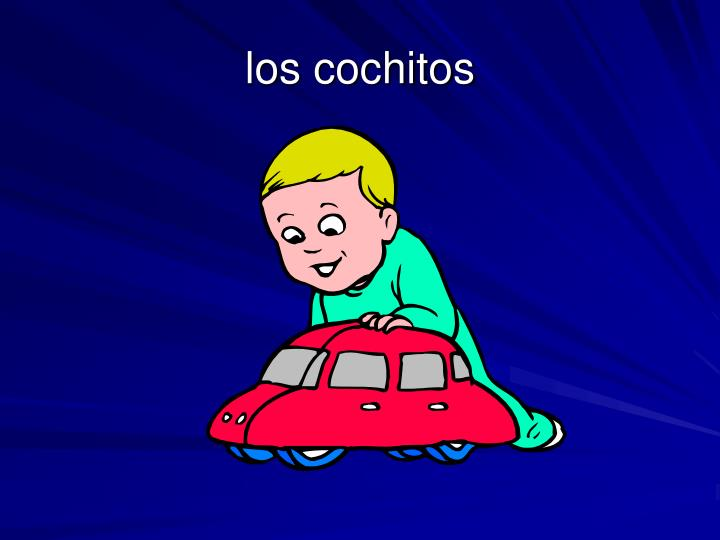 los cochitos