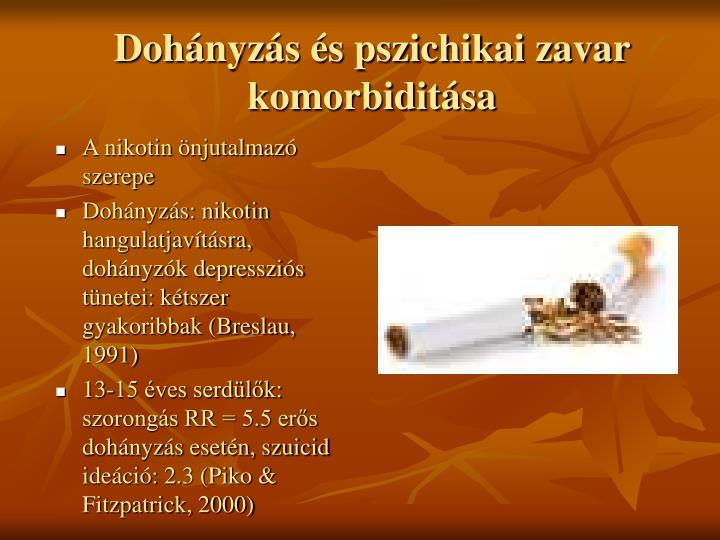 Dohányzás és pszichikai zavar komorbiditása