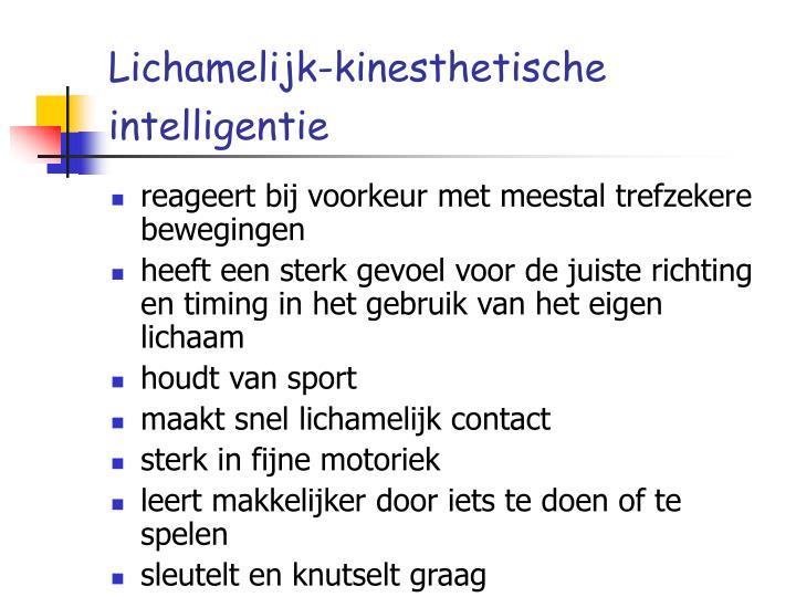Lichamelijk-kinesthetische intelligentie