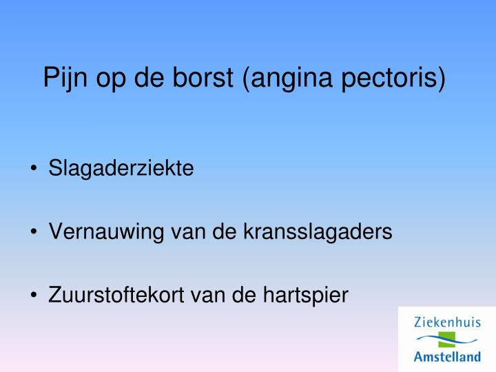 Pijn op de borst (angina pectoris)