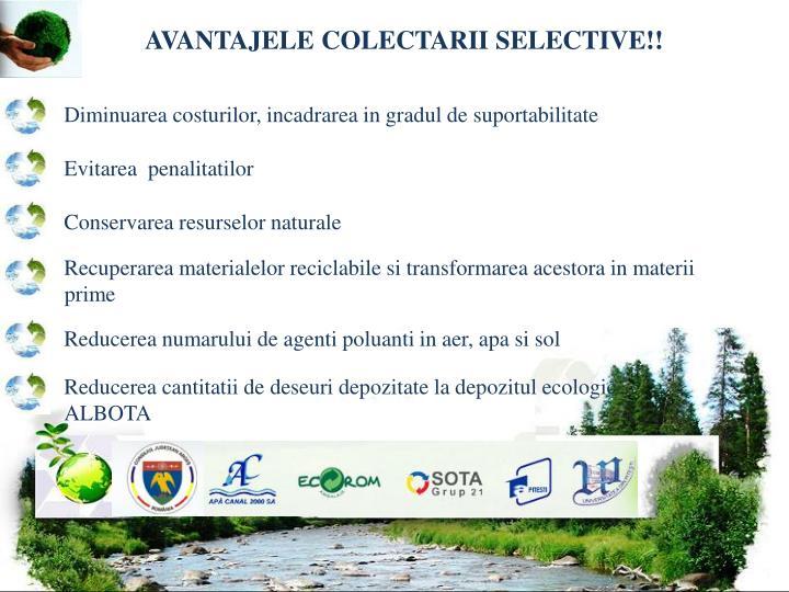 AVANTAJELE COLECTARII SELECTIVE!!