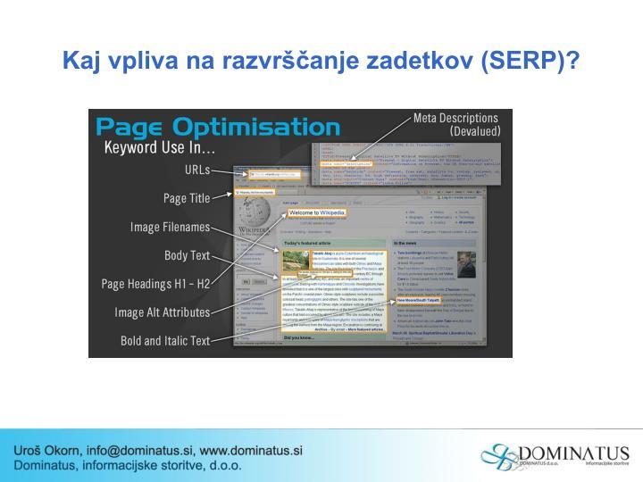 Kaj vpliva na razvrščanje zadetkov (SERP)?