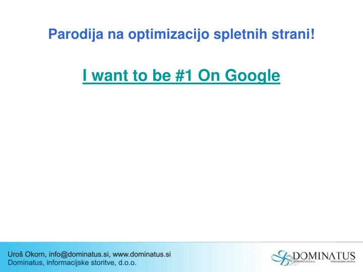 Parodija na optimizacijo spletnih strani!