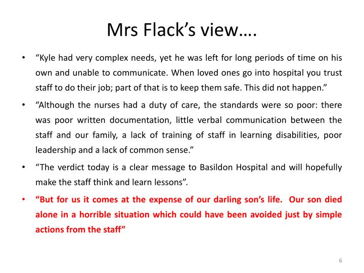 Mrs Flack's view….