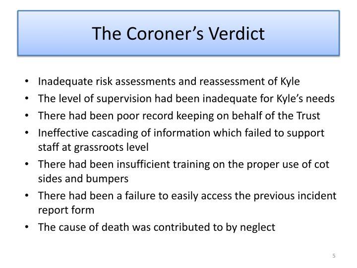 The Coroner's Verdict