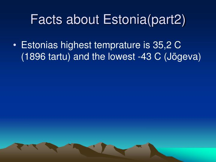 Facts about Estonia(part2)