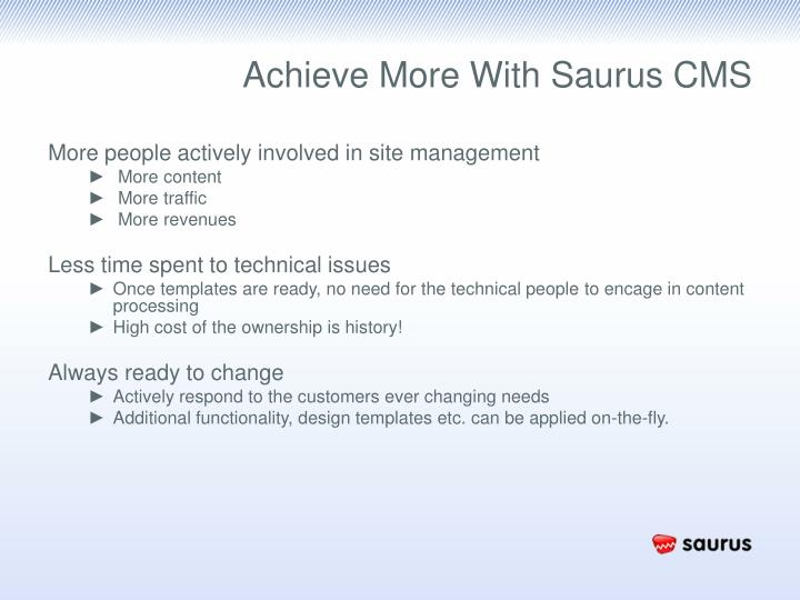 Achieve More With Saurus CMS
