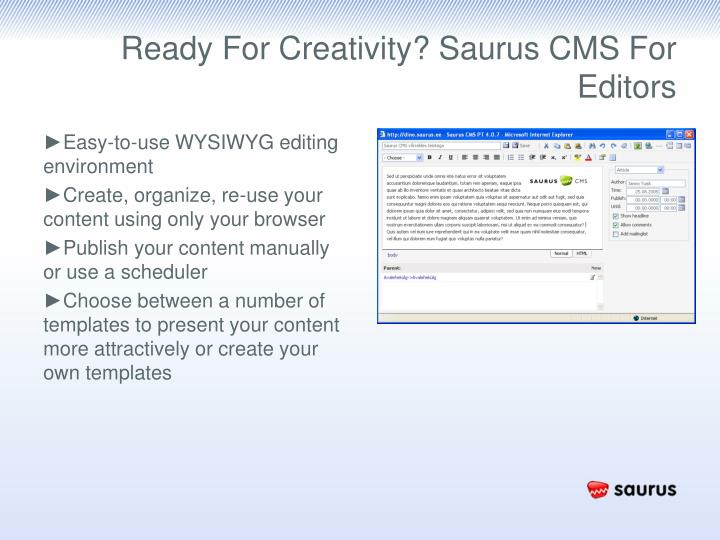 Ready For Creativity? Saurus CMS For Editors