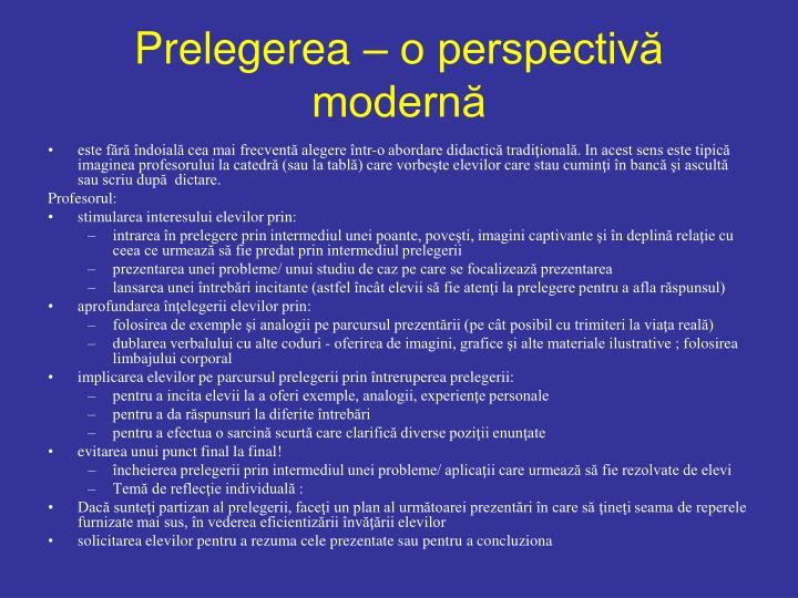 Prelegerea – o perspectivă modernă