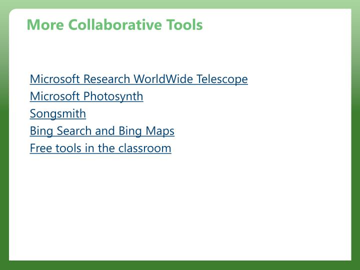 More Collaborative Tools