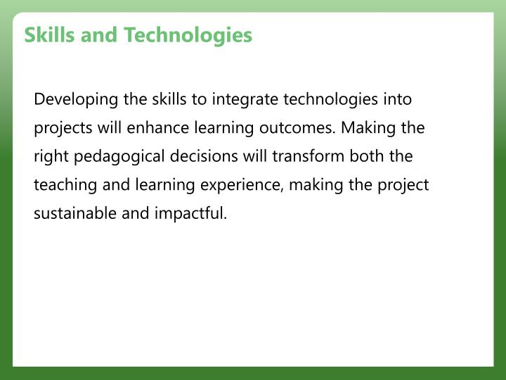Skills and Technologies