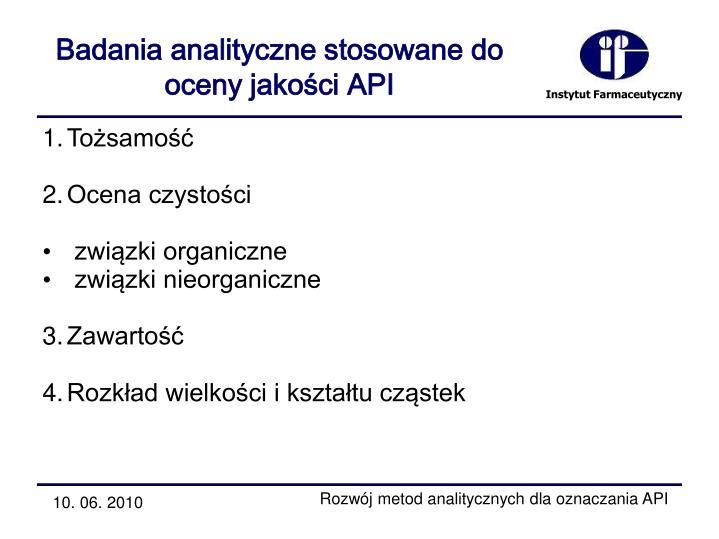 Badania analityczne stosowane do oceny jakości