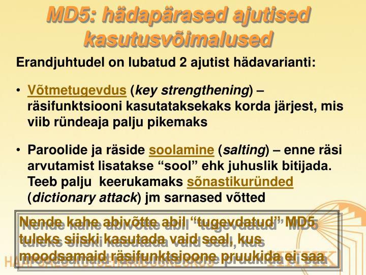 MD5: hädapärased ajutised kasutusvõimalused