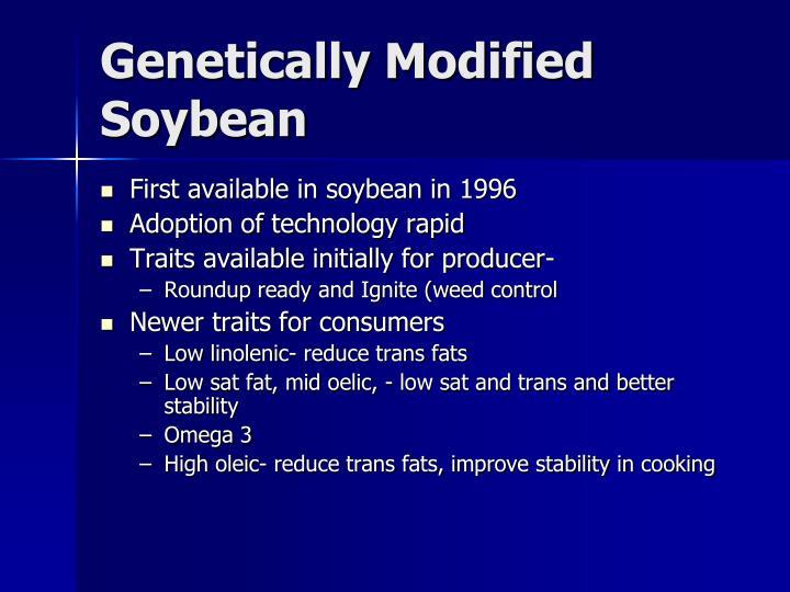 Genetically Modified Soybean