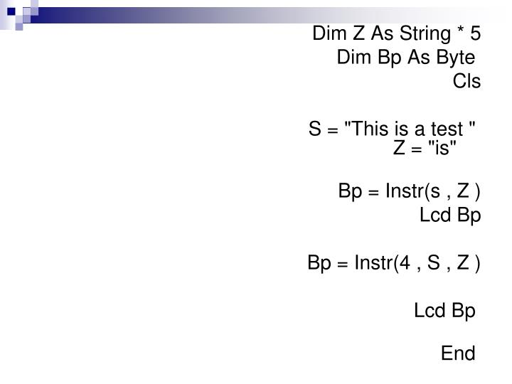 Dim Z As String * 5
