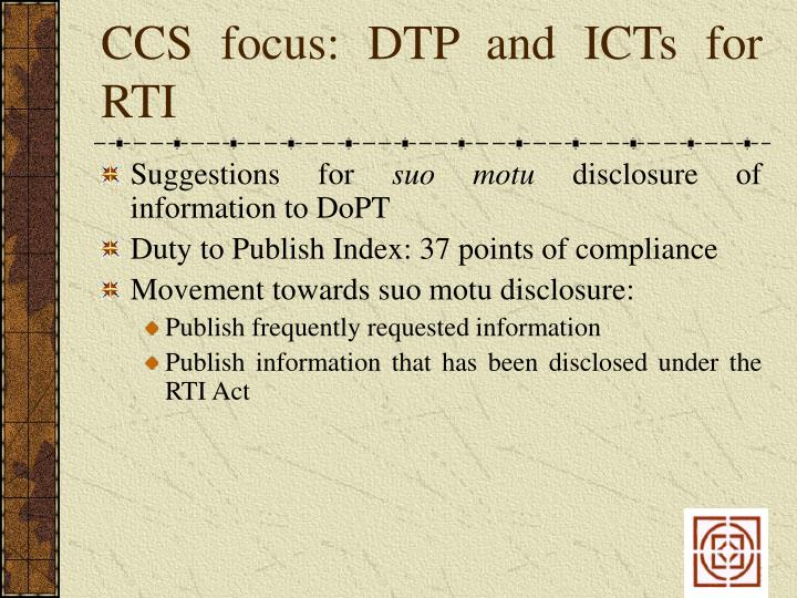 CCS focus: DTP and ICTs for RTI