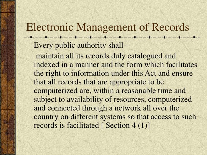 Electronic Management of Records