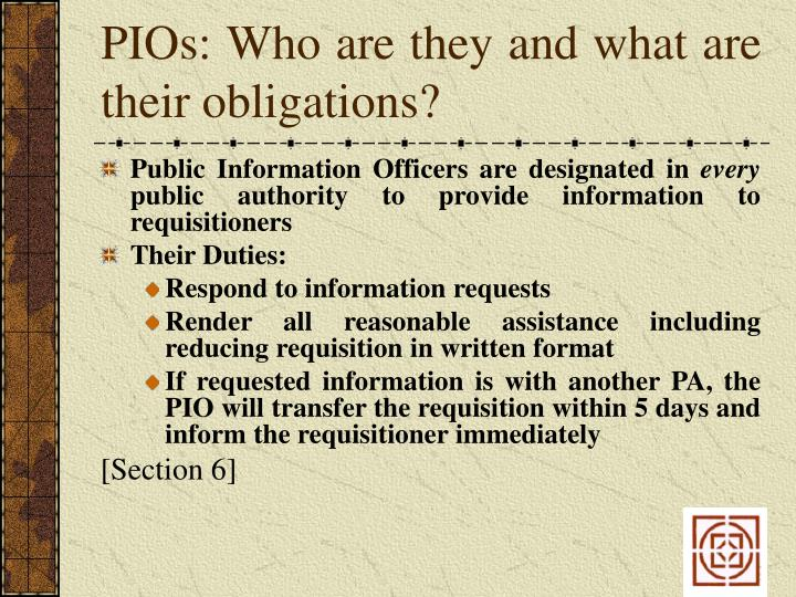 PIOs: Who are they and what are their obligations?