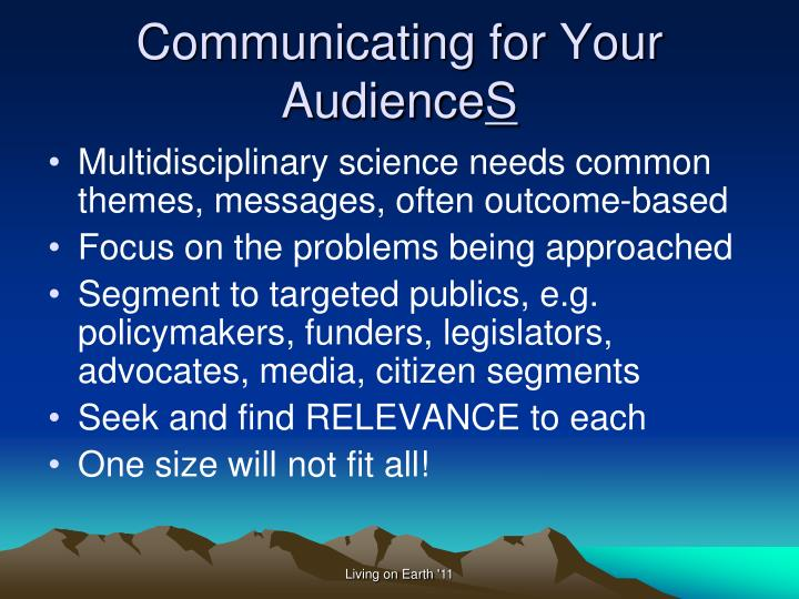 Communicating for your audience s