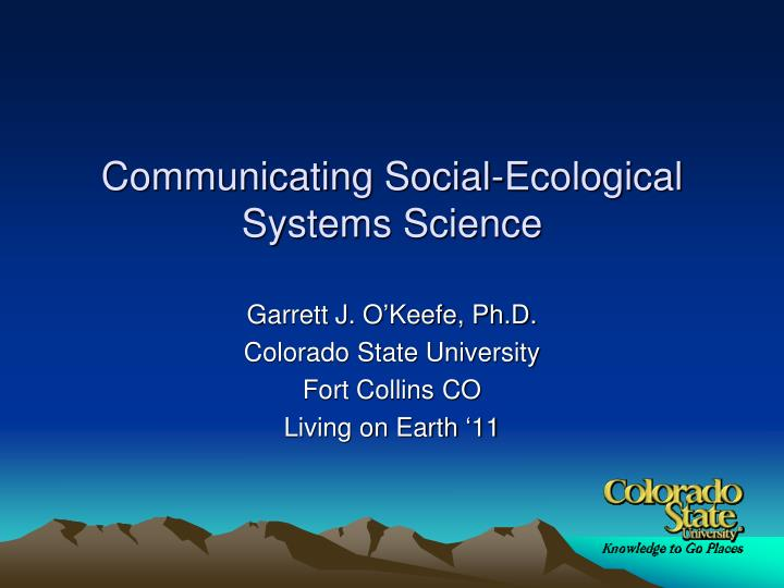 communicating social ecological systems science