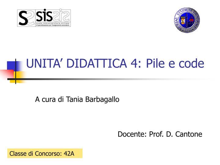 UNITA' DIDATTICA 4: