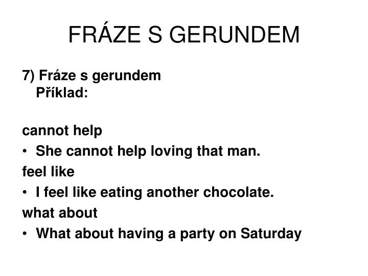 FRÁZE S GERUNDEM