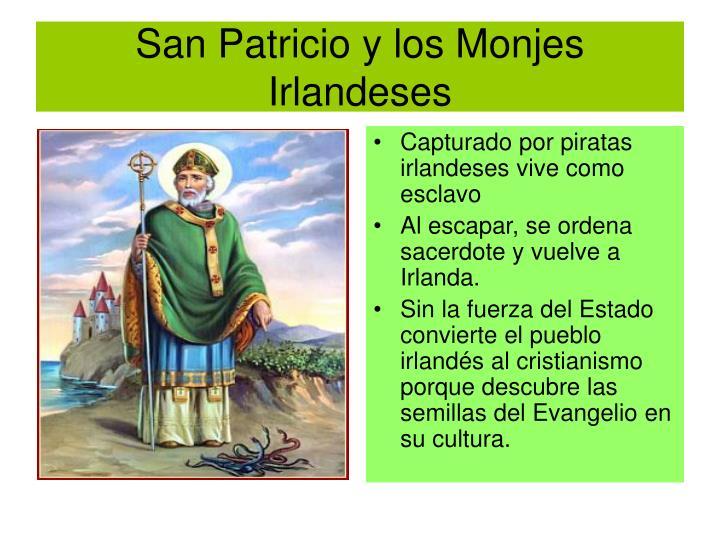 San Patricio y los Monjes Irlandeses