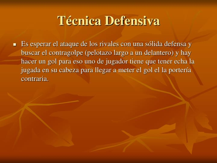 Técnica Defensiva