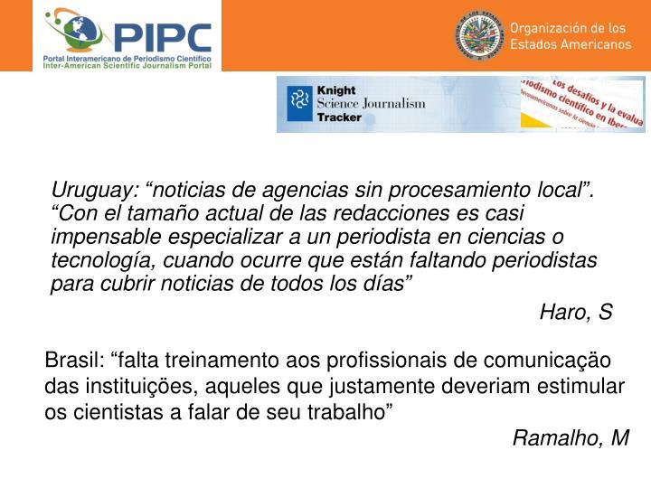 """Uruguay: """"noticias de agencias sin procesamiento local"""". """""""