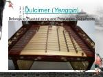 dulcimer yangqin belongs to plucked string and percussion instruments