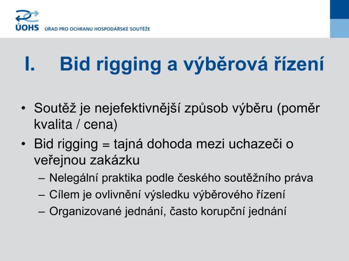 I.Bid rigging a výběrová řízení