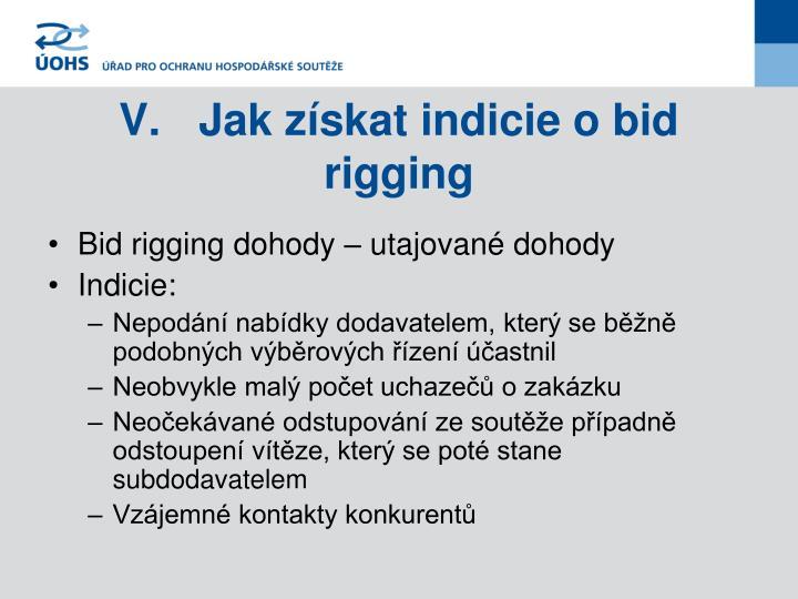 V.Jak získat indicie o bid rigging