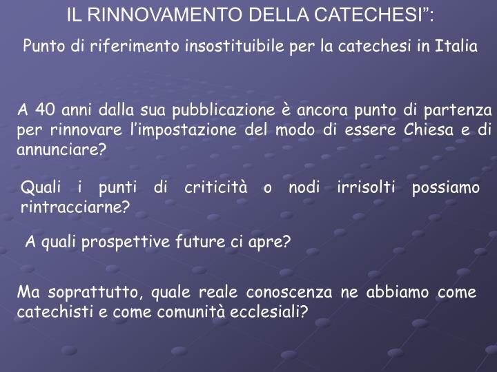 """IL RINNOVAMENTO DELLA CATECHESI"""":"""