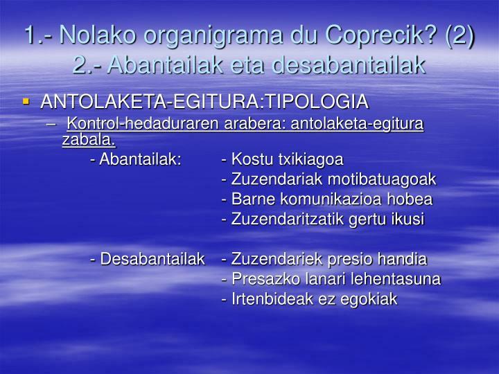 1.- Nolako organigrama du Coprecik? (2)
