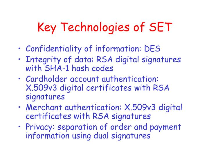 Key Technologies of SET