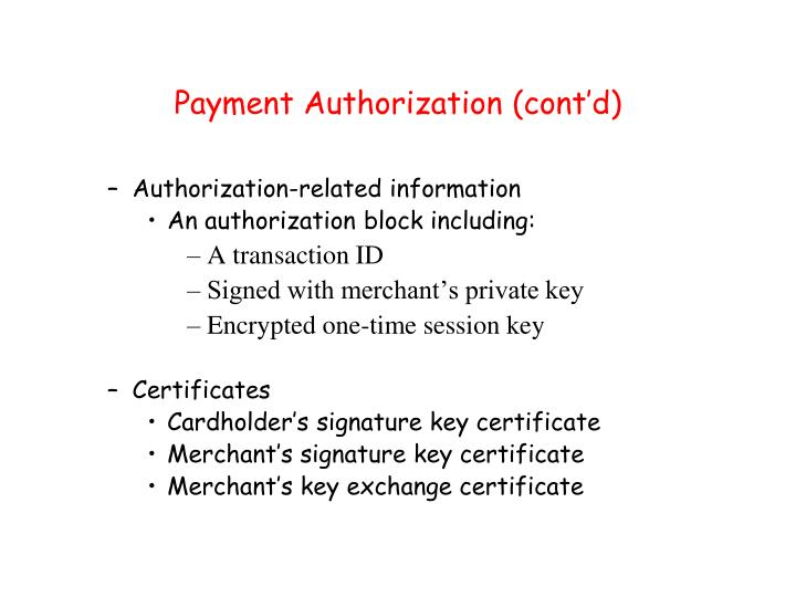 Payment Authorization (cont'd)